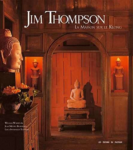 Jim Thompson -La maison sur le Klong