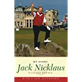 Jack Nicklaus: My Story by Jack Nicklaus (2007-07-03)