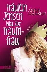 Fräulein Jensen wird zur Traumfrau: Roman (Taschenbücher)