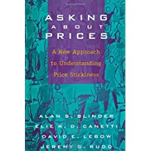 Asking About Prices: A New Approach to Understanding Price Stickiness