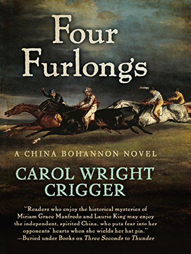 Four furlongs the china bohannon series ebook carol wright four furlongs the china bohannon series ebook carol wright crigger amazon kindle store fandeluxe Images