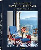 Best Unique Hotels & Retreats- Einmalige Hotels und Retreats auf der gesamten Welt. Ein Buch wie ein erholsamer Urlaub (Texte auf Englisch) 27,5 x 34 cm, 304 Seiten