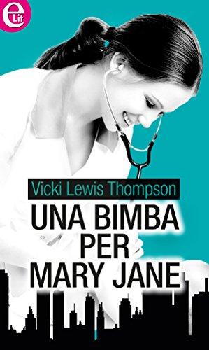 una-bimba-per-mary-jane-elit-italian-edition