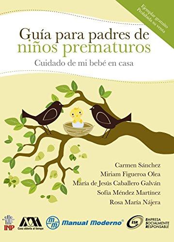 Descargar Libro Cuidado de mi bebé en casa. Guía para padres de niños prematuros de Carmen Sánchez