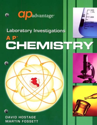 AP Chemistry: Laboratory Investigations par David Hostage