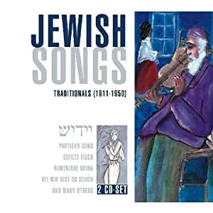 Jewish Songs - Traditionals (1911-1950)