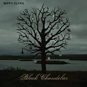 Black chandelier by biffy clyro on amazon music amazon you have exceeded the maximum number of items in your mp3 basket title added to mp3 basket black chandelier aloadofball Gallery