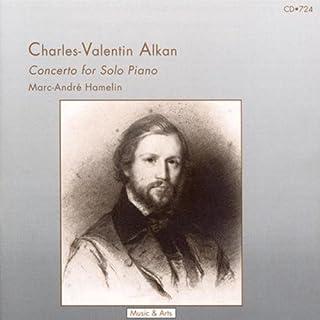 Alkan: Concerto for Solo Piano