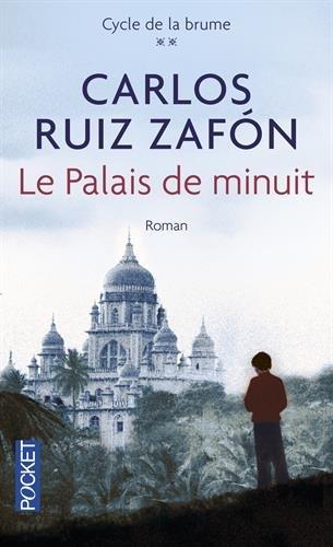 Le palais de minuit: Roman par Carlos Ruiz Zafón