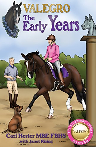 Valegro: The Early Years: The Blueberry Stories: Book Two