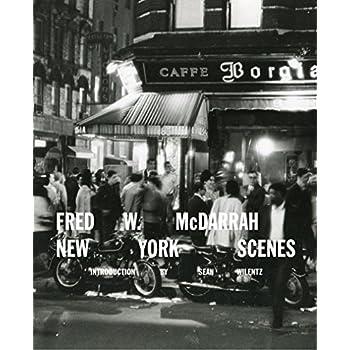 New York Scenes : Fred W McDarrah