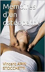 Mémoires d'un ostéopathe