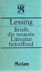 Briefe, die neueste Literatur betreffend: Mit einer Dokumentation zur Entstehungs- und Wirkungsgeschichte (Kunstwissenschaften)