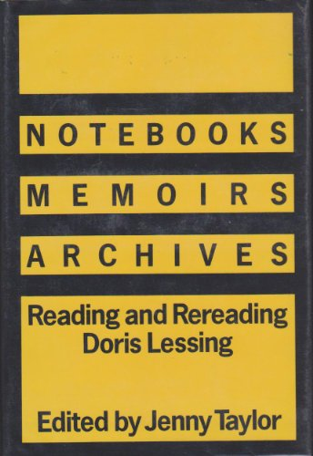 Title: Notebooks Memoirs Archives Reading and Rereading D