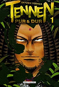 Tennen Pur & Dur Edition simple Tome 1