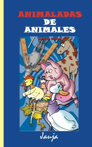 Animaladas de animales par Antton Dueso