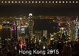 Hong Kong 2015 (Tischkalender 2015 DIN A5 quer): Hong Kong mit Kowloon, New Territories und umliegenden Inseln (Monatskalender, 14 Seiten) (CALVENDO Orte)
