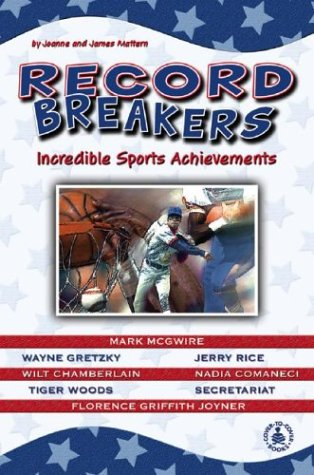 Record Breakers: Incredible Sports Achievements (Cover-To-Cover Informational Books: Sports) por Joanne Mattern