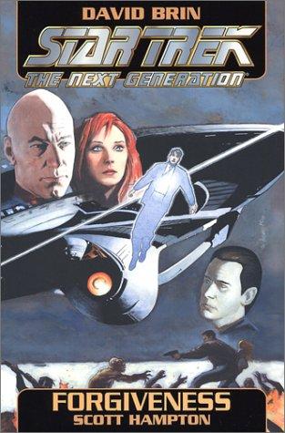 Star Trek the Next Generation: Forgiveness