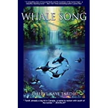 Whale Song by Cheryl Kaye Tardif (2010-10-18)