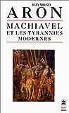 Machiavel et les tyrannies modernes