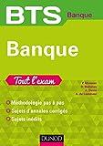BTS Banque - Tout l'exam : Tout l'exam (Tout l exam) (French Edition)