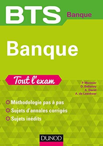 BTS Banque - Tout l'exam : Tout l'exam (Tout l exam)