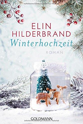 Buchseite und Rezensionen zu 'Winterhochzeit: Die Winter-Street-Reihe 3 - Roman' von Elin Hilderbrand