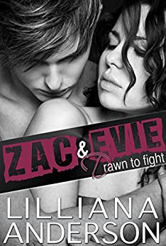 Drawn to Fight: Zac & Evie: Standalone Fighter Romance by [Anderson, Lilliana]