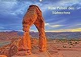 Rote Felsen des Südwestens (Wandkalender 2019 DIN A2 quer): So schön ist der Südwesten der USA (Monatskalender, 14 Seiten ) (CALVENDO Natur)