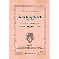 Recueil de douze Sonates. Sonates en trio 1–3pour 2violon, Basse pour viole avec la Basse chiffrée/per violino, Bass gambe e B.C. (Partitur und Stimmen)