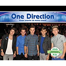 One Direction: Grupo Popular de Musica Juvenil (One Direction: Popular Boy Band) (Biografias: Gente Popular /Pop Bios)