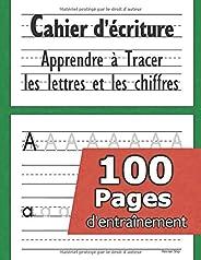 Cahier d'écriture - Apprendre à tracer les lettres et les chiffres: CP 3-5 ans - Mon Cahier d'écriture - apprendre a écrire