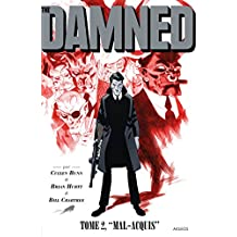 The Damned T2: Mal acquis
