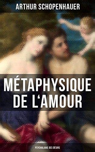 Couverture du livre Métaphysique de l'amour (Psychologie des désirs)