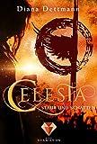 Celesta: Staub und Schatten (Band 2)