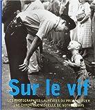 Sur le vif : Les photographies lauréates du prix Pulitzer...
