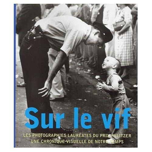 Sur le vif : Les photographies lauréates du prix Pulitzer