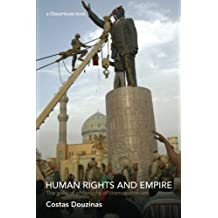 Human rights and empire: The Political Philosophy of Cosmopolitanism by Costas Douzinas (2007-03-22)