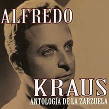 Alfredo Kraus: Antología de la Zarzuela