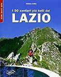 I 50 sentieri più belli del Lazio