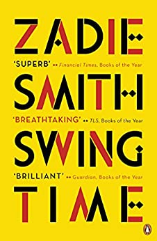 Swing Time: LONGLISTED for the Man Booker Prize 2017 di [Smith, Zadie]