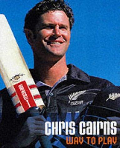 Chris Cairns: Way to Play por Chris Cairns