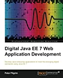 Digital Java EE 7 Web Application Development (English Edition)