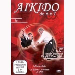 Aikido de A à Z Jo