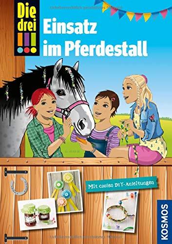 Die drei !!!, Einsatz im Pferdestall: Mit coolen DIY-Anleitungen