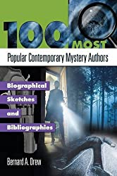 100 Most Popular Contemporary Mystery Authors: Biographical Sketches and Bibliographies (Popular Authors Series)
