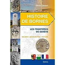 Histoire de bornes : Les frontières de Genève