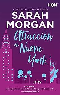 Atracción en Nueva York par Sarah Morgan