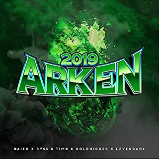 Arken 2019 [Explicit]
